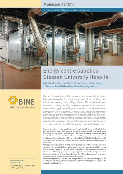 Energy centre supplies Giessen University Hospital. Combined cooling, heating and power system links supply to the hospital with the urban district heating network.