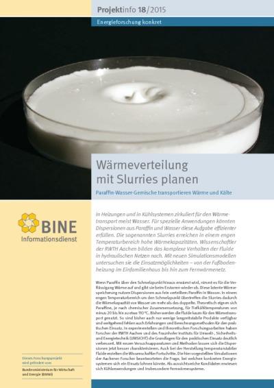 Wärmeverteilung mit PCM-Slurries planen. Paraffin-Wasser-Gemische transportieren Wärme und Kälte.