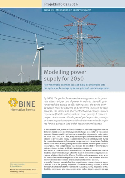 Modelling power supply for 2050. How renewable energies can optimally be integrated into the system with storage systems, grid and load management.