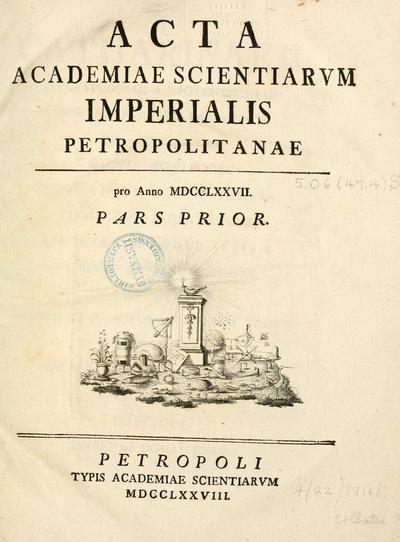 Acta Academiae scientiarum imperialis petropolitanae.