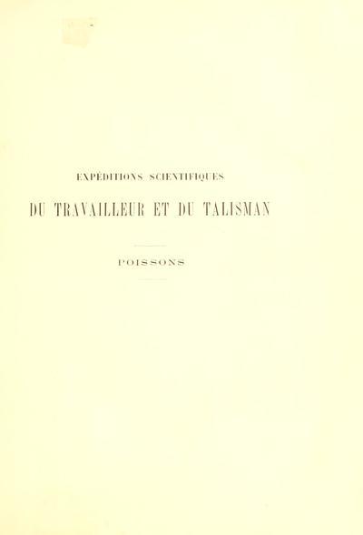 Expéditions scientifiques du Travailleur et du Talisman pendant les années 1880, 1881, 1882, 1883 /
