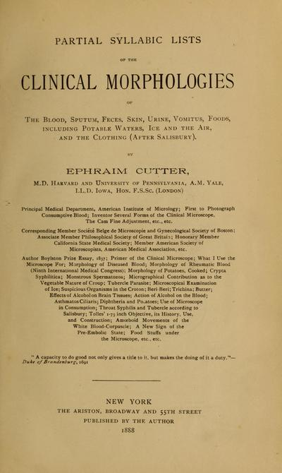 Partial syllabic lists of the clinical morphologies of the blood, sputum, feces, skin, urine, vomitus, foods : including potable waters, ice and the air, and the clothing (after Salisbury) /