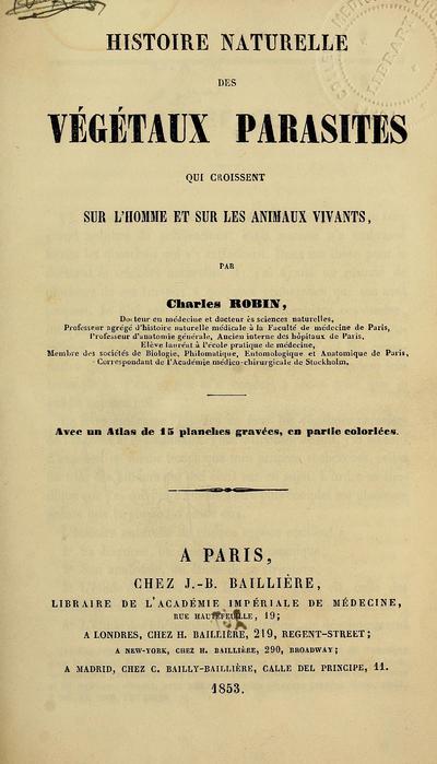 Histoire naturelle des végétaux parasites qui croissent sur l'homme et sur les animaux vivants /
