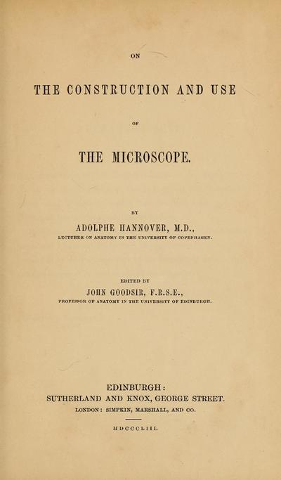 On the construction and use of the microscope /