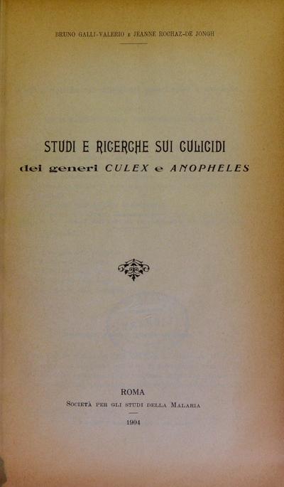 Studi e ricerche sui culicidi dei generei culex e anopheles /