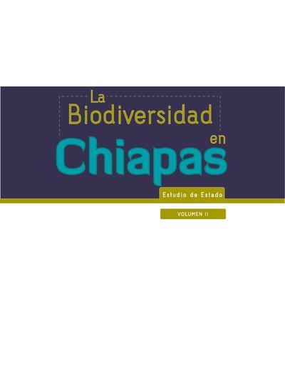 La biodiversidad en Chiapas : estudio de estado