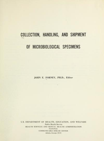 Collection, handling, and shipment of microbiological specimens.