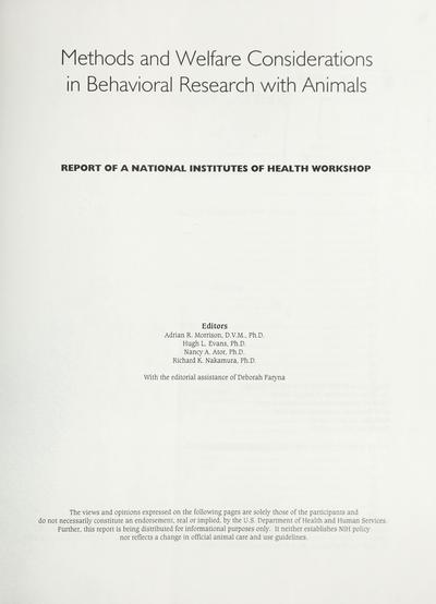 Methods and welfare considerations in behavioral research with animals : report of a National Insititutes of Health Workshop /