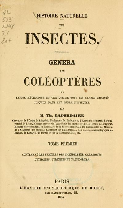 Histoire naturelle des insectes. Genera des coléoptères, ou exposé méthodique et critique de tous les genres proposés jusqu'ici dans cet ordre d'insectes.