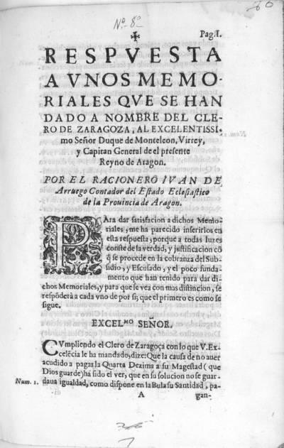 Respuesta a unos memoriales que se han dado a nombre del clero de Zaragoza, al ... Duque de Monteleon, Virrey, y Capitan General de el presente Reyno de Aragon