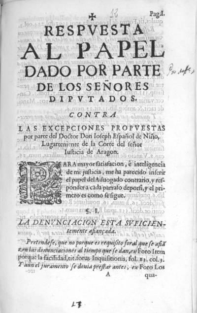Respuesta al papel dado por parte de los señores diputados contra las excepciones propuestas por parte del Doctor Don Ioseph Español de Niño ...