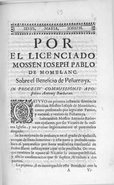 Por el licenciado Mossen Ioseph Pablo de Momblanc : sobre el beneficio de Peñarroya. In processu commissionis apostolicae Antonii Barberan