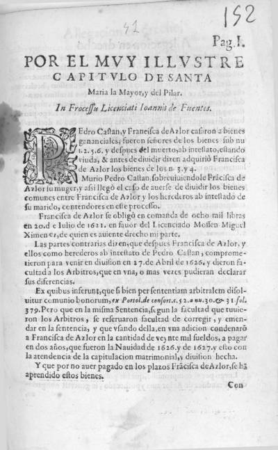 Por el muy ilustre Capitulo de Santa Maria la Mayor, y del Pilar : in processu licentiati Ioannis de Fuentes