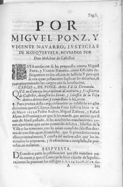 Por Miguel Ponz, y Vicente Navarro, Iusticias de Mosqueruela, acusados por Don Melchor de Castellot