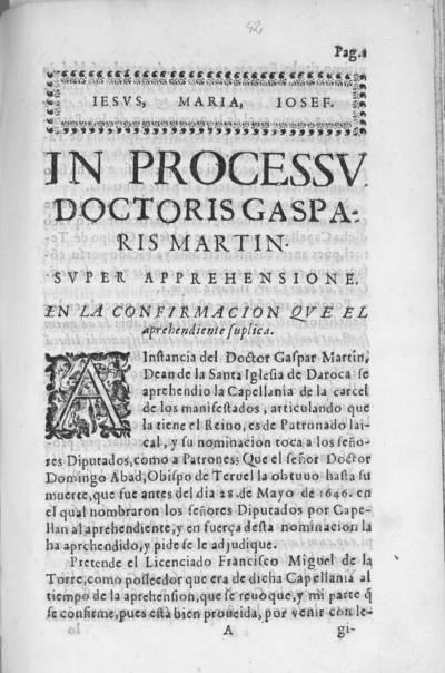 In processu Doctoris Gasparis Martin super apprehensione : en la confirmacion que el aprehendiente suplica