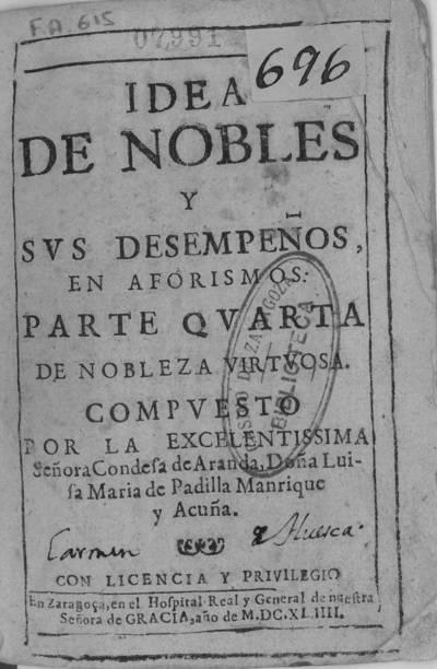 Idea de nobles y sus desempeños en aforismos : parte quarta de Nobleza virtuosa