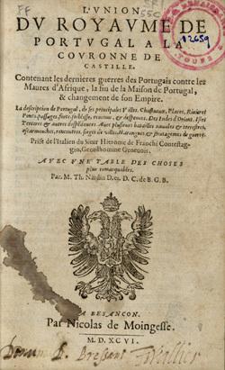 L'Union du royaume de Portugal a la couronne de Castille.