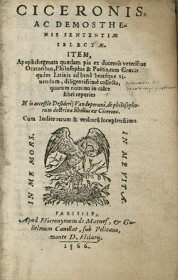 Ciceronis, ac Demosthenis Sententiae selectae. Apophthegmata.