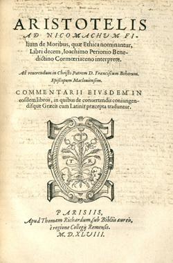 Aristoltelis ad Nicomachum filium de Moribus, quae Ethica nominantur, Libri decem
