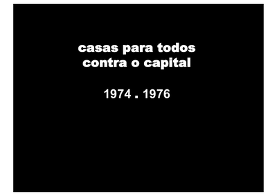 Casas para todos contra o capital: 1974-1976