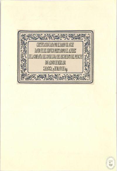 [Carta expedida en Zaragoza, dando fe del servicio prestado por el alferez de la compañía del conde Luna del regimiento del principe don Alonso de Mercado] [Manuscrito]