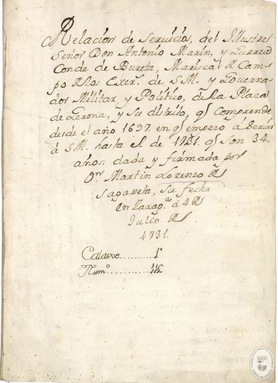 Relacion de servicios, del illustre señor don Antonio Marin y Gurrea conde de Bureta ... que comprende desde el año 1697 en q empezo a servir a S. M. hasta el de 1731 [Manuscrito]