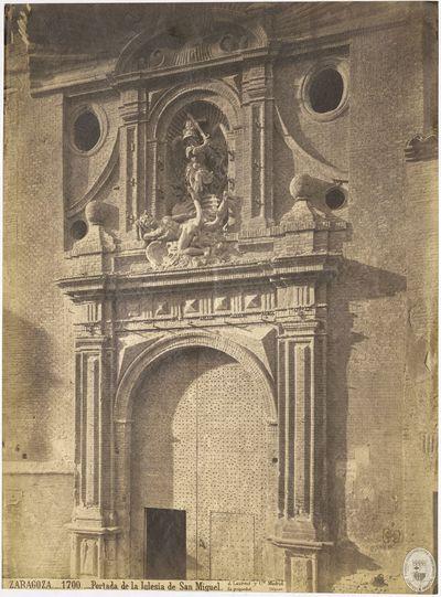 ZARAGOZA [Material gráfico] : 1700 : Portada de la iglesia de San Miguel