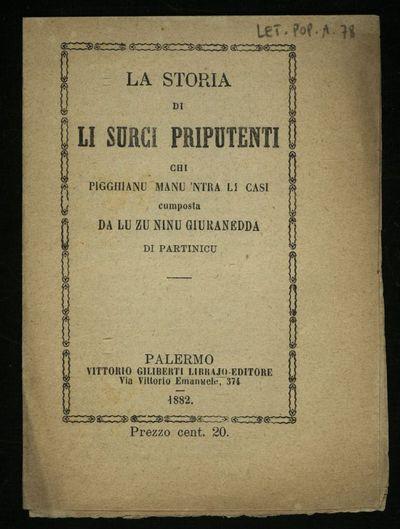 La Istoria di li surci priputenti chi pigghianu manu 'ntra li casi / cumposta da lu zu Ninu Giuranedda di Partinicu