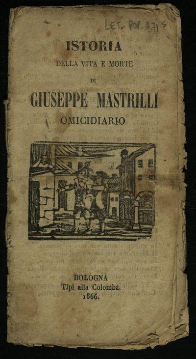 Istoria della vita e morte di Giuseppe Mastrilli omicidiario