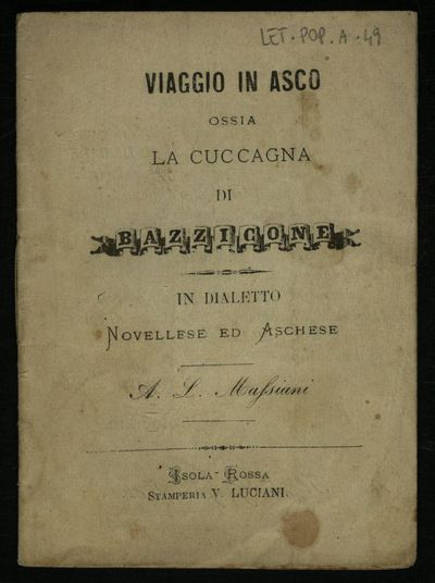 Viaggio in Asco : ossia la cuccagna di Bazzicone in dialetto novellese ed aschese