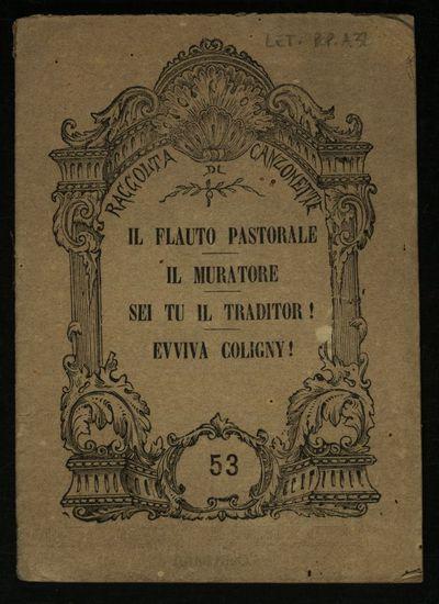 Il flauto pastorale, Il muratore , Sei tu il traditor! , Evviva Coligny !