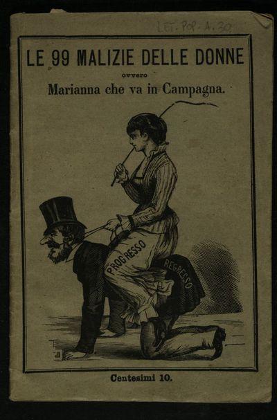 Le 99 malizie delle donne, ovvero Marianna che va in campagna + lunario umoristico per l'anno 1885