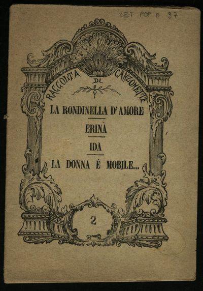 La rondinella d'amore, Erina , Ida , La donna è mobile ...