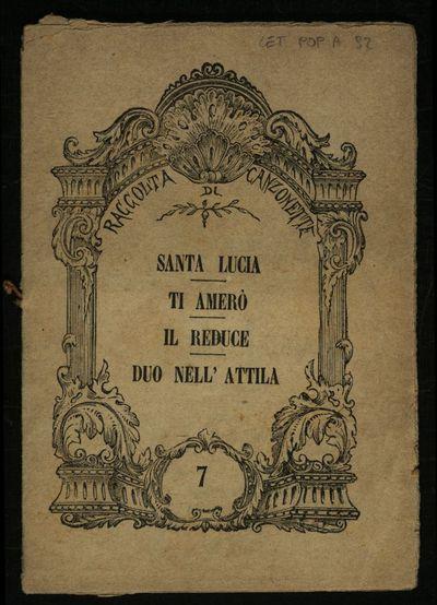 Santa Lucia , Ti amerò , Il reduce , Duo nell'Attila