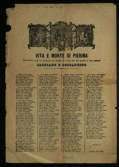 Vita e morte di Pierina : giovinetta nata in Francia nel borgo di Lauè che diè parola a due amanti Bastiano e Costantino
