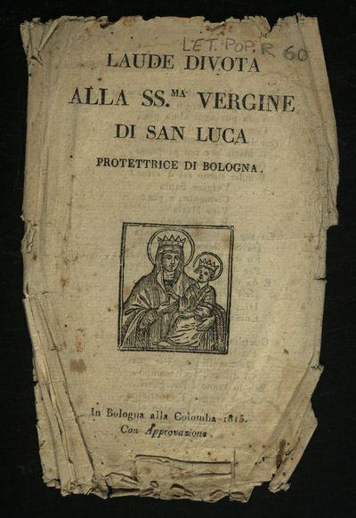 Laude divota alla SS.ma Vergine di San Luca protettrice di Bologna