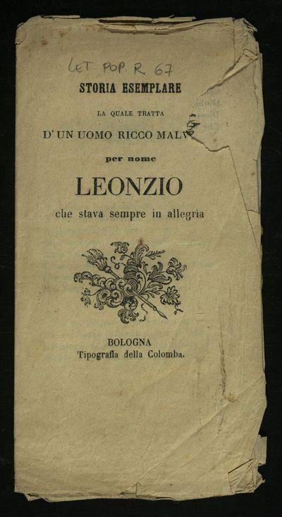 Storia esemplare la quale tratta d'un uomo ricco malv[...] per nome Leonzio che stava sempre in allegria