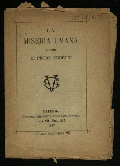 La miseria umana : tirzini di Petru Fudduni