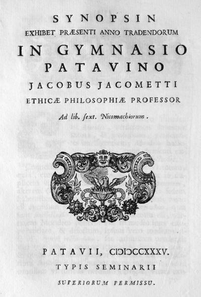 Synopsin exhibet praesenti anno tradendorum in Gymnasio Patavino Jacobus Jacometti ethicae philosophiae professor Ad lib. sext. Nicomachiorum