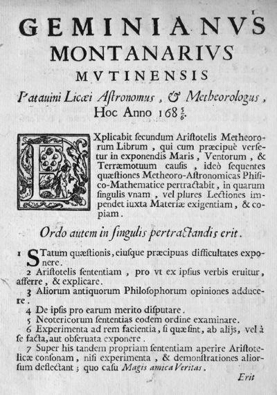 Geminianus Montanarius Mutinensis Patauini Licaei Astronomus, & Metheorologus, Hoc Anno 1685/6. Explicabit secundum Aristotelis Metheoro-rum Librum ...
