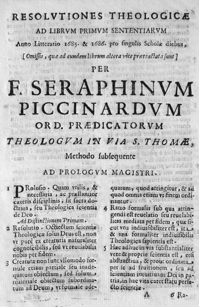 Resolutiones theologicae ad librum primum sententiarum Anno Litterario 1685. & 1686. pro singulis Scholae diebus, [Omissis, quae ad eundem librum altera vice praetractata sunt] per F. Seraphinum Piccinardum ...