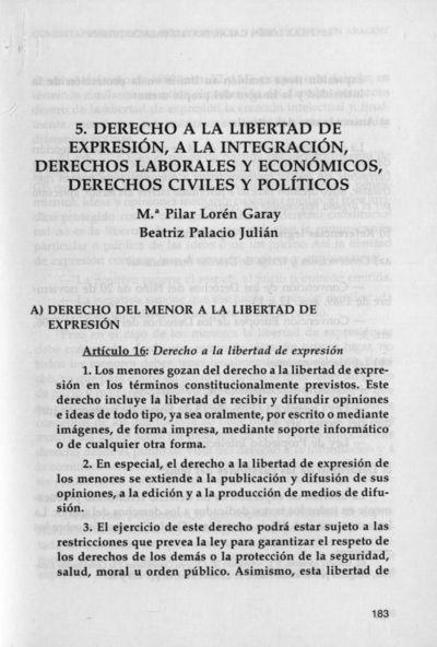 Análisis de los derechos de los menores aragoneses : Derecho a la libertad de expresión, a la integración, derechos laborales y económicos, derechos civiles y políticos