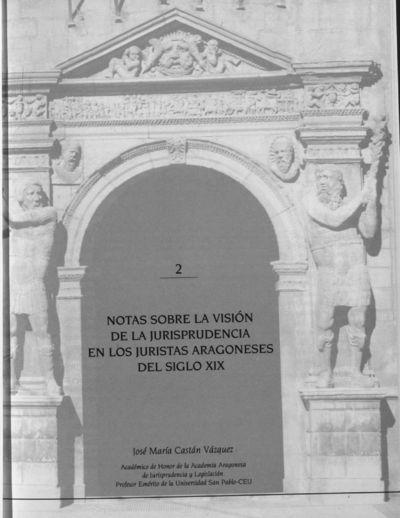 Notas sobre la visión de la jurisprudencia en los juristas aragonese del siglo XIX