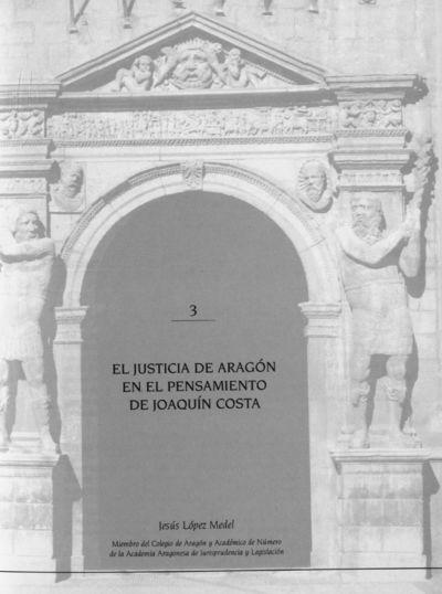 El Justicia de Aragón en el pensamiento de Joaquín Costa