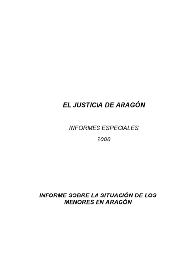 Informe sobre la situación de los menores en Aragón : Informes especiales 2008