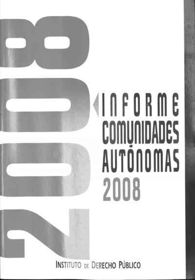 La actividad de las Comunidades Autónomas. Aragón [2008]