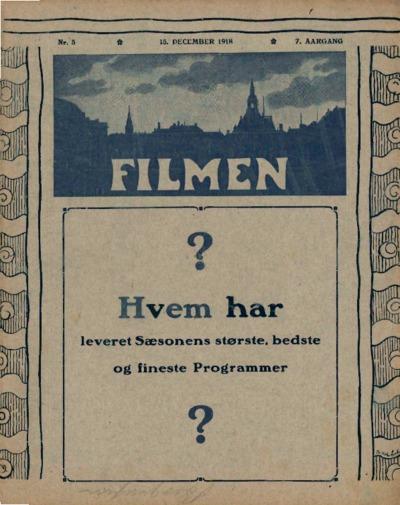 Filmen Nr. 5 - 7. AARGANG 1918 (49-63)
