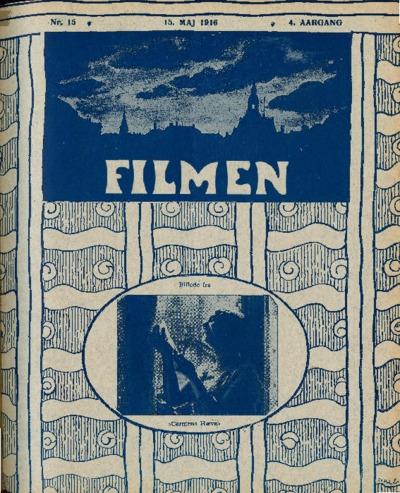 Filmen Nr. 15 - 4. AARGANG 1916 (135-142)