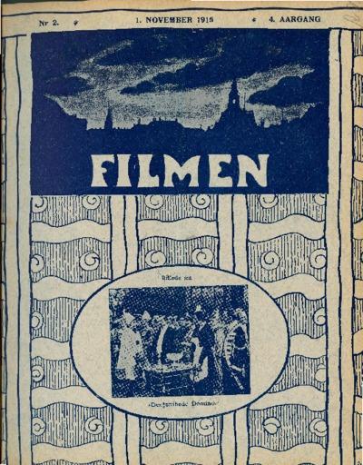 Filmen Nr. 2 - 4. AARGANG 1915 (11-18)