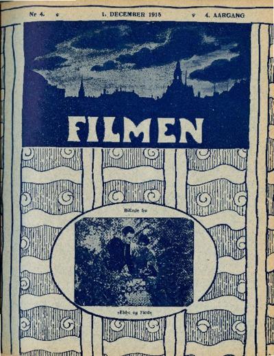 Filmen Nr. 4 - 4. AARGANG 1915 (27-34)